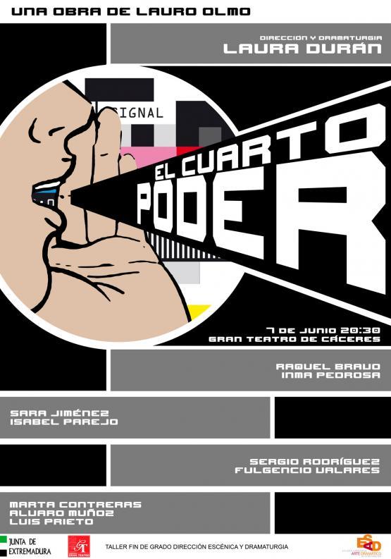 EL CUARTO PODER de Lauro Olmo. Consorcio Gran Teatro de Cáceres